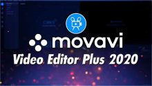 Movavi Video Editor Plus 2020 full version download thepcgo